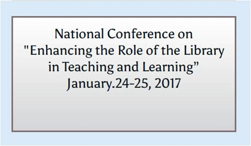 National Conference on Enhancing the Role of the Library in Teaching and Learning