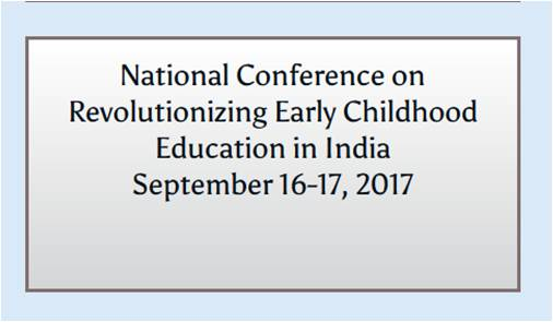 National Conference on Revolutionizing Early Childhood Education in India